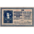 25 Kronen Funfundzwanzig Kronen 27.10.1918, séria 3032 stav pekná 1, bez rastru na Rv !