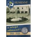 Humenné 1918-1938, sada 21 ks pohľadníc reprint 2018, žetón vsadený